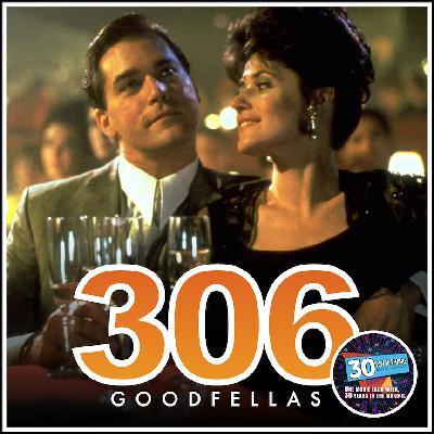 "Episode #306: ""Pete the Weed Killer"" | Goodfellas (1990)"