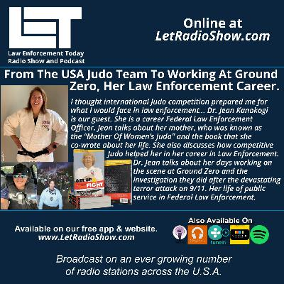 S5E26: From The USA Judo Team To Working At Ground Zero, Her Law Enforcement Career.