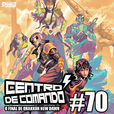 Centro de Comando 70 - O Final de Drakkon New Dawn!