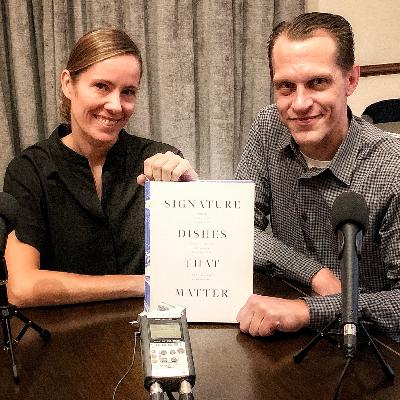 Episode 98: Signature Dishes That Matter with Christine Muhlke & Michael Laiskonis