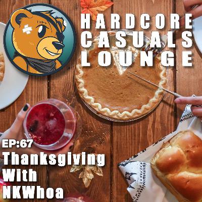 HCC Lounge EP67: Thanksgiving With NKWhoa