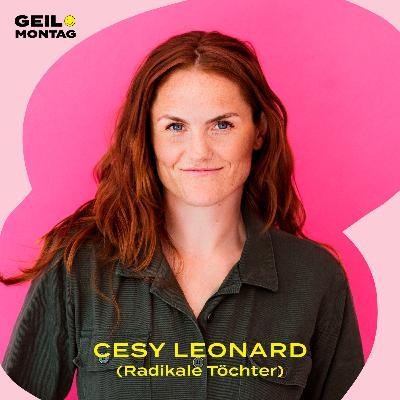 Cesy Leonard (Radikale Töchter): Wie lernt man es, politisch zu sein?