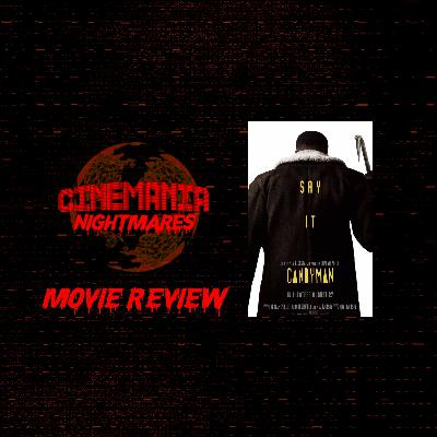 Candyman (2021) - Nightmares Review!