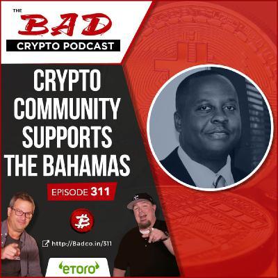 Heartland Newsfeed Podcast Network: The Bad Crypto Podcast (Crypto Community Supports The Bahamas)