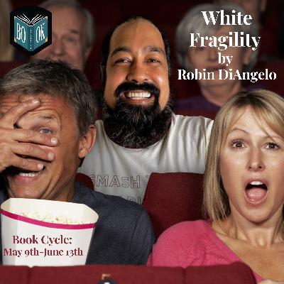 White Fragility Episode 6