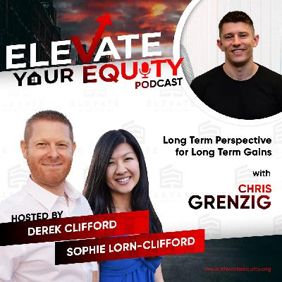 Ep 42 - Long Term Perspective for Long Term Gains with Chris Grenzig