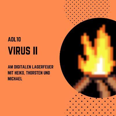 ADL10 - Virus II