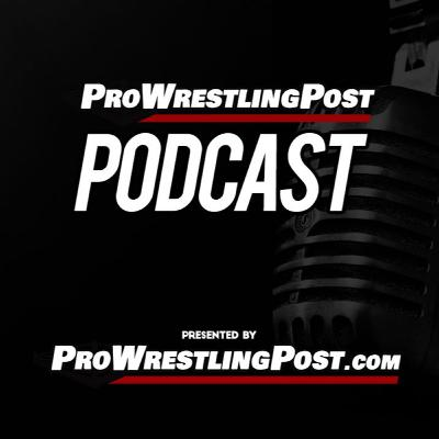 Pro Wrestling Post Podcast Episode 14 (AEW & IMPACT Collaboration)