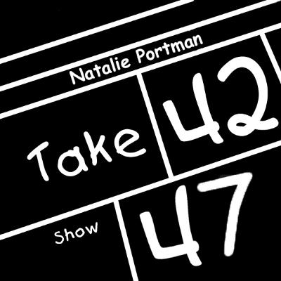 Take 42 #47 - Natalie Portman