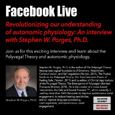 Revolutionizing our understanding of autonomic physiology: An interview with Stephen W. Porges, Ph.D.