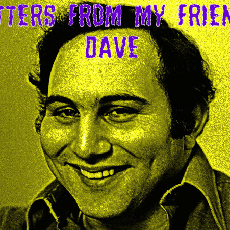 Episode 25: Letters From My Friend, Dave