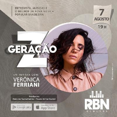 Geração Z #7 Verônica Ferriani