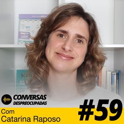 #59 – 70% feito é melhor do que 100% perfeito! – com Catarina Raposo