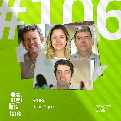 #106 True Agile