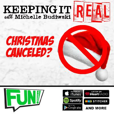 KEEPING IT REAL - CANCEL CHRISTMAS?