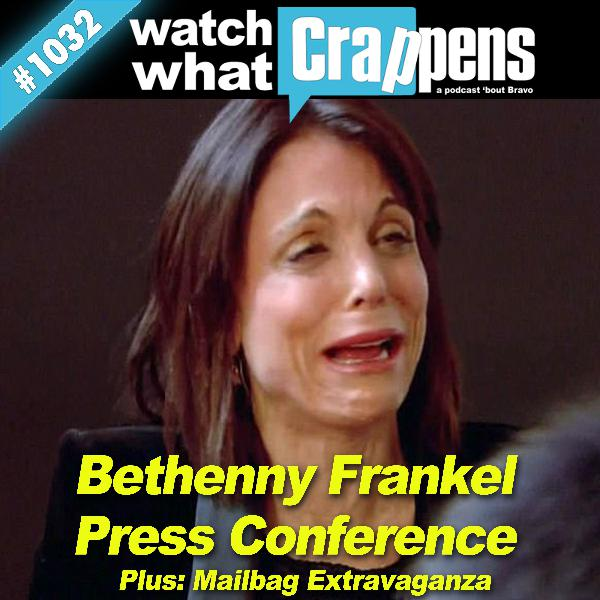 Bethenny Frankel Press Conference; Plus, Mailbag Extravaganza