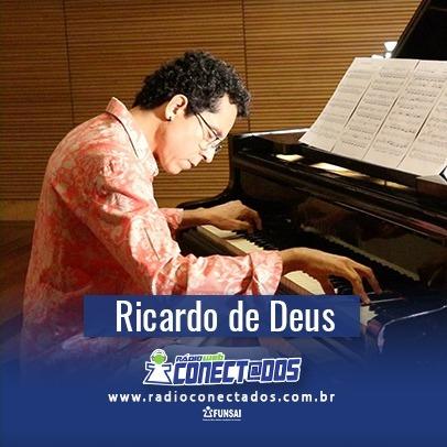 Ricardo de Deus - Paiaiá na Conectados