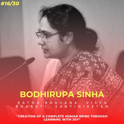 Soulful स्कूल | Session 16 | Bodhirupa Sinha - Patha Bhavana, Visva Bharati, Santiniketan
