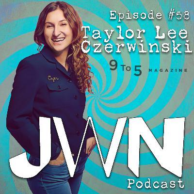 JWN #58: Taylor Czerwinski