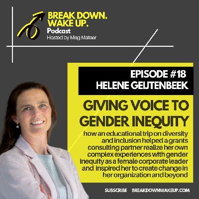 018 - Giving voice to gender inequity with Helene Geijtenbeek