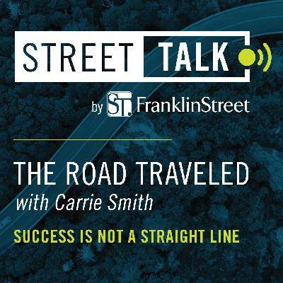 The Road Traveled with Carrie Smith: Success Is Not A Straight Line