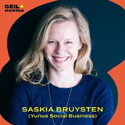 Saskia Bruysten (Yunus Social Business): Wie gründet man mit einem Friedensnobelpreisträger ein Sozialunternehmen?
