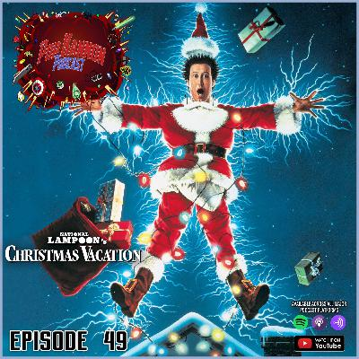 Episode 49 | Christmas Vacation