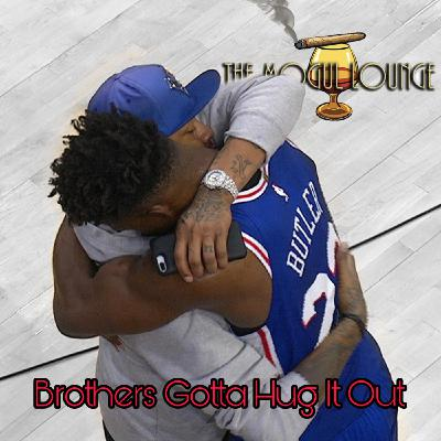 The Mogul Lounge Episode 219: Brothers Gotta Hug It Out