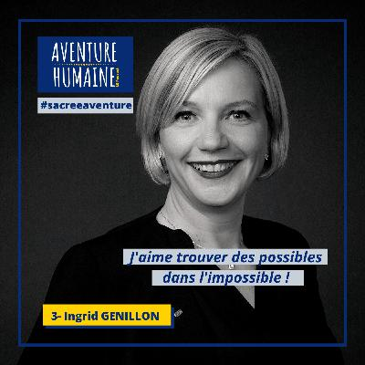 #3 - 🎙COVID-19 🙏- Sacrée Aventure avec Ingrid GENILLON 🇲🇬- J'aime trouver des possibles dans l'impossible !
