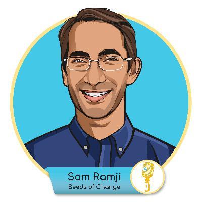 E.06 - Sam Ramji: Seeds of Change