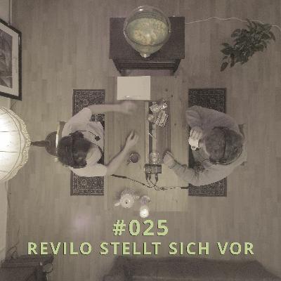 025 - Revilo stellt sich vor | DICHTE GEDANKEN POTCAST