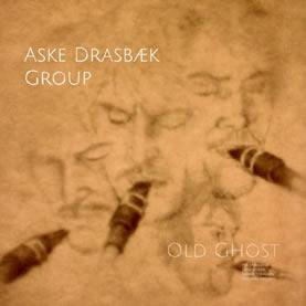 COMPLETO: Aske Drasbæk Group – Old Ghost