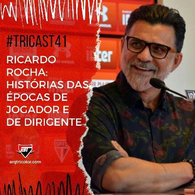 TRICast #41: Ricardo Rocha - histórias das épocas de jogador e de dirigente