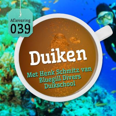 Aflevering 39: Duiken - Met Henk Schmitz