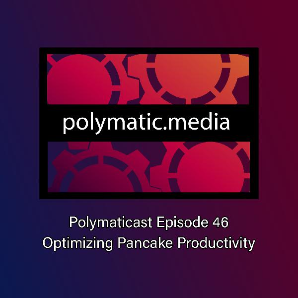 Polymaticast 47 – 🎨 Artistic license🖌️