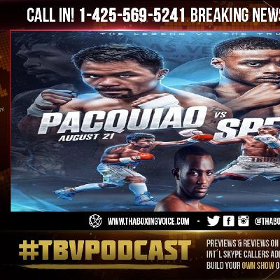 ☎️ Errol Spence: I Told Haymon I Want Crawford🔥After Pacquiao Or Else I'm Moving To 154😱