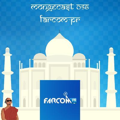 Mongecast #057 - Farcom-PR