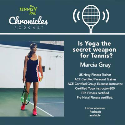 Is Yoga the secret weapon for Tennis? Interview with US Navy Fitness Trainer & Yoga Instructor Marcia Gray