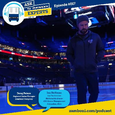Episode #017: Ian Huffman - Ice Technician at Nationwide Arena