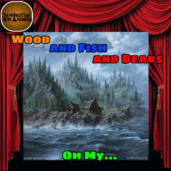 Wood and Fish and Bears, Oh My (208.1)