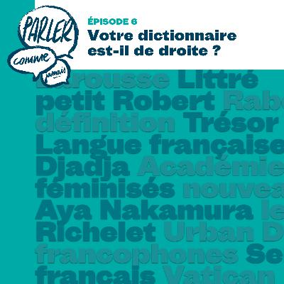 Votre dictionnaire est-il de droite ?