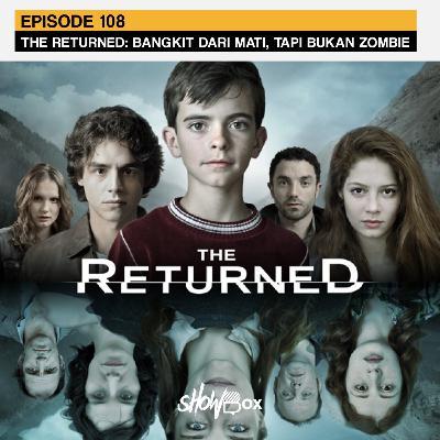 The Returned: Bangkit dari Mati, tapi Bukan Zombie