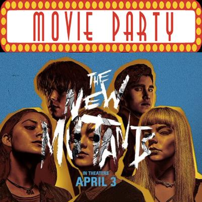 TPZP –MOVIE PARTY: NEW MUTANTS