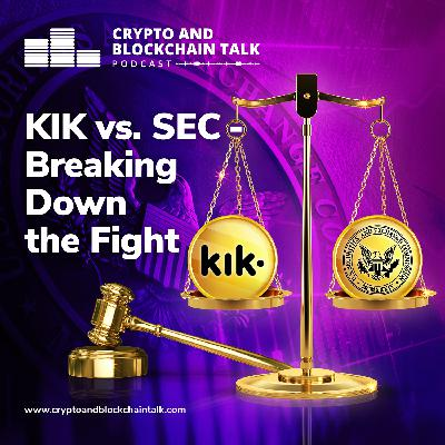 KIK vs. SEC - Breaking Down the Fight #46