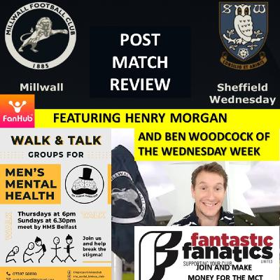 Henry Morgan Reviews Sheffield Wednesday with Ben Woodcock TWW 070221
