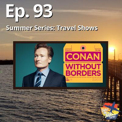 (Ep. 93) Conan Without Borders