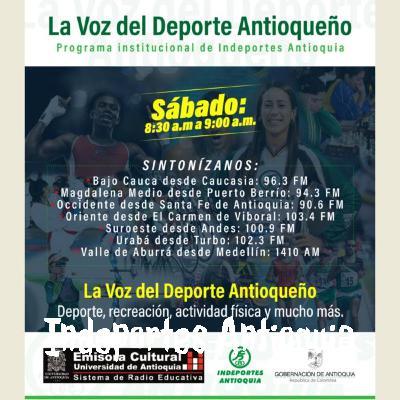 La Voz del Deporte Antioqueño de Indeportes Antioquia - sábado 11 de julio de 2020