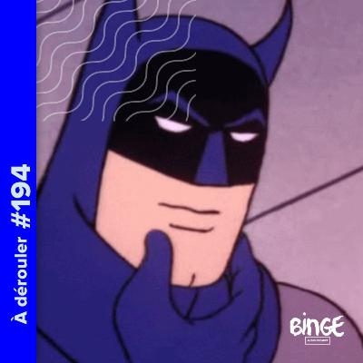194 - Batman vs Heatwave