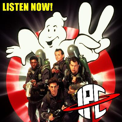 #295: Ghostbusters II | The IPC Podcast LIVE