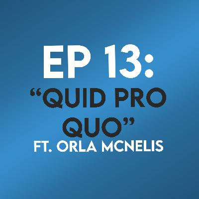 "Ep. 13 - ""Quid Pro Quo"" (The Silence of the Lambs) ft. Orla McNelis"